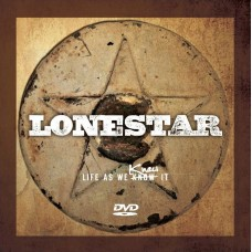 LONESTAR - Life As We Knew It DVD